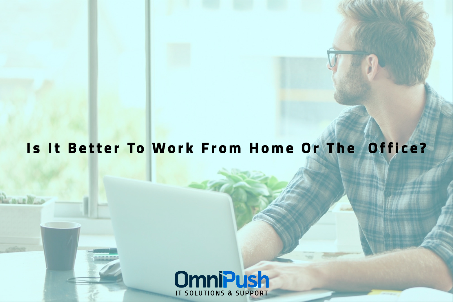 Work From Home Or Office